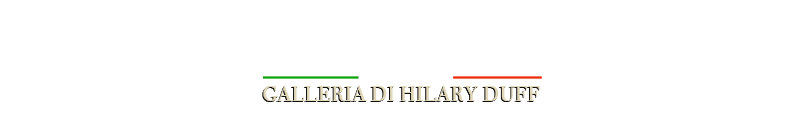 Galleria Hilary Duff Italy