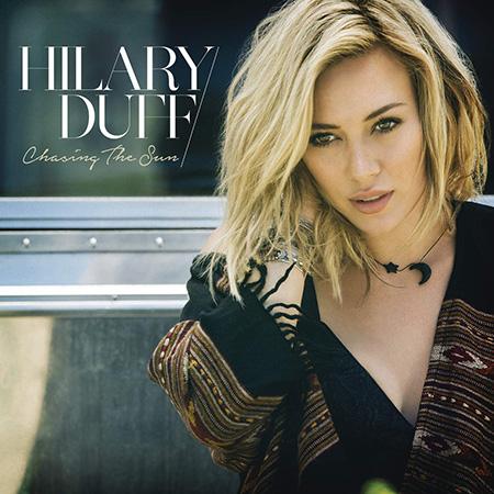 Chasing The Sun di Hilary Duff Cover Nuovo Singolo