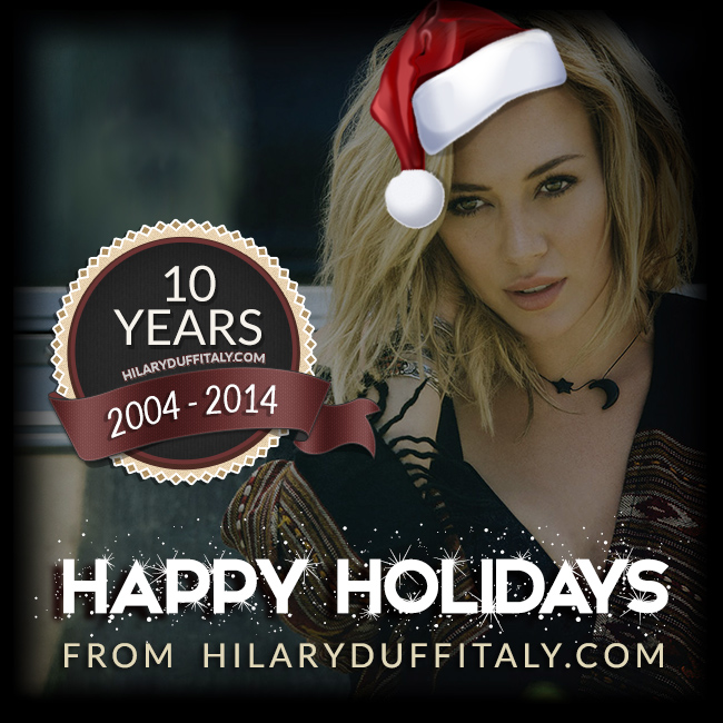 Hilary Duff Italy 10 Years Happy Holidays