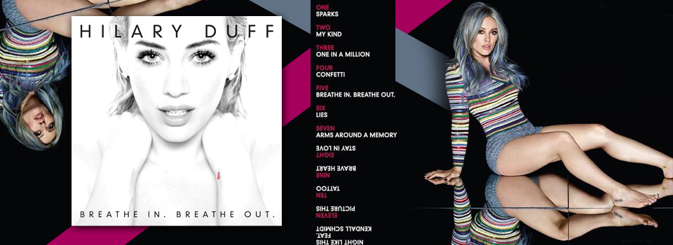 Hilary Duff Breathe In. Breathe Out. tracklist ufficiale