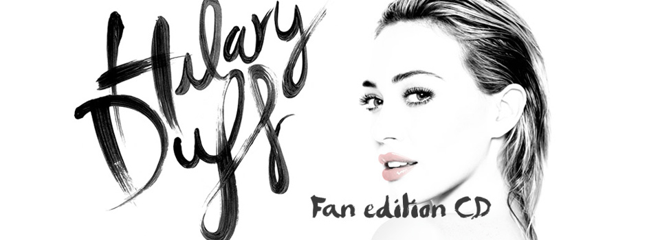 Preordina il nuovo album di Hilary Duff - Fan Edition